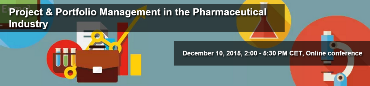 Upcoming Online Workshop on Project and Portfolio Management in Pharma, Dec. 10, 2015