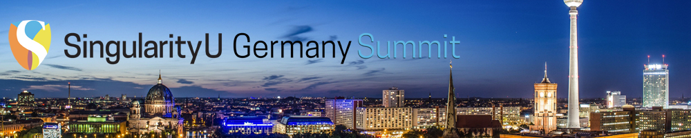 Join me at Singularity University's first Germany Summit, Berlin, 20-21.Apr.16